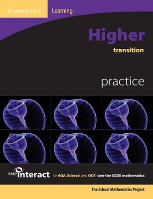 SMP GCSE Interact 2-tier Higher Transition Practice Book by School Mathematics Project