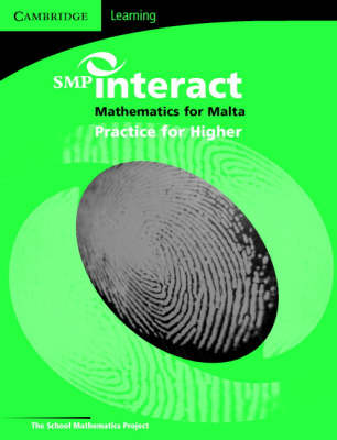 SMP Interact Mathematics for Malta - Higher Practice Book Higher Practice Book by School Mathematics Project