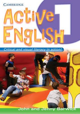 Active English 1 by John Barwick, Jenny Barwick