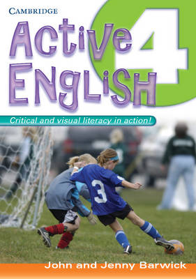 Active English 4 by John Barwick, Jenny Barwick