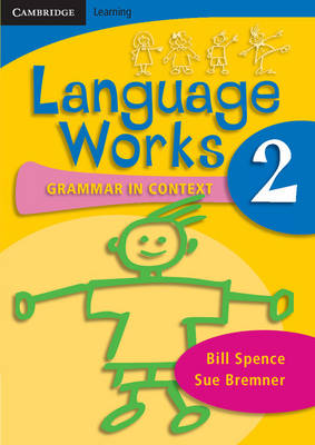 Language Works Book 2 Grammar in Context by Bill Spence, Sue Bremner