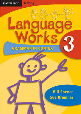 Language Works Book 3 Grammar in Context by Bill Spence, Sue Bremner