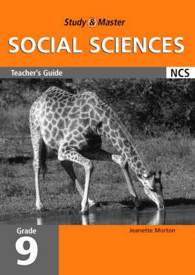 Study & master social sciences: Gr 9: Teacher's guide Senior phase by Jeanette Morton, Erika Coetzee, Peter Holmes, Lee Smith