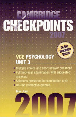 Cambridge Checkpoints VCE Psychology Unit 3 2007 by Max Jory
