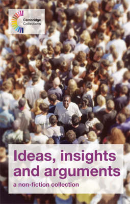 Ideas, Insights and Arguments A Non-fiction Collection by Michael Marland
