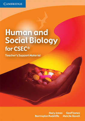 Human and Social Biology for CSEC Teacher's Support Material CD-ROM by Mary Jones, Geoff Jones, Barrington Radcliffe, Melcita Bovell