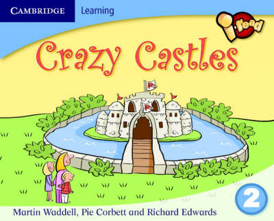 I-read Year 2 Anthology: Crazy Castles by Martin Waddell, Pie Corbett, Richard Edwards