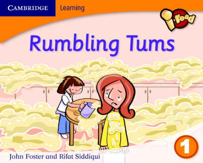 I-read Year 1 Anthology: Rumbling Tums by Rifat Siddiqui, John Foster