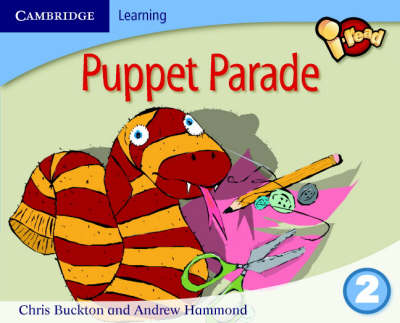 I-read Year 2 Anthology: Puppet Parade by Chris Buckton, Andrew Hammond