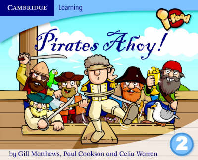 I-read Year 2 Anthology: Pirates Ahoy! by Gill Matthews, Paul Cookson, Celia Warren