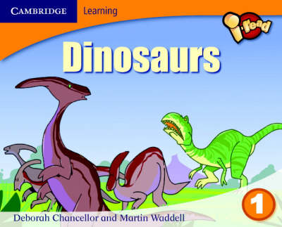 I-read Year 1 Anthology: Dinosaurs by Deborah Chancellor, Martin Waddell
