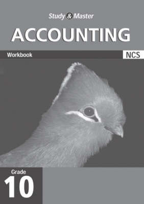 Study and Master Accounting Grade 10 Workbook by