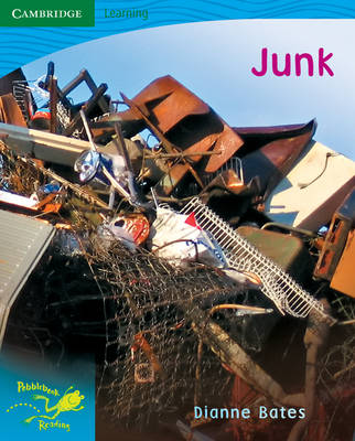 Pobblebonk Reading 3.3 Junk by Dianne Bates