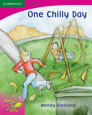 Pobblebonk Reading 2.9 One Chilly Day by Wendy Blaxland