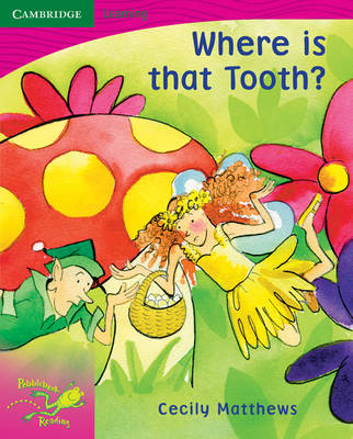 Pobblebonk Reading 2.5 Where is That Tooth? by Cecily Matthews