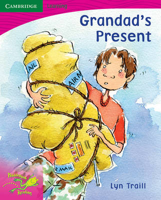 Pobblebonk Reading 2.3 Grandad's Present by Lyn Traill