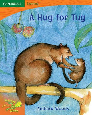 Pobblebonk Reading 1.5 A Hug for Tug by Andrew Woods