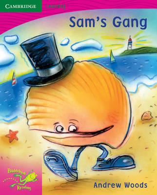 Pobblebonk Reading 2.8 Sam's Gang by Andrew Woods