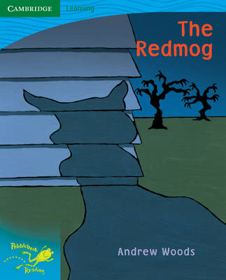 Pobblebonk Reading 3.7 The Red Mog by Andrew Woods