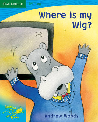 Pobblebonk Reading 3.8 Where is My Wig? by Andrew Woods