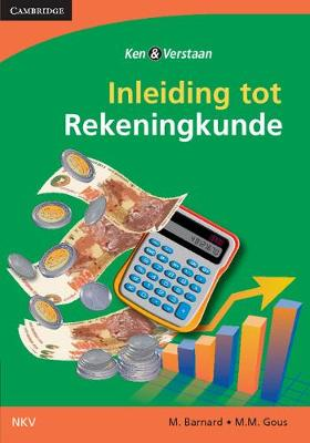 Introduction to Accounting for the Senior Phase Learner's Book (Afrikaans Translation) by Marietjie Barnard, M.M. Gous