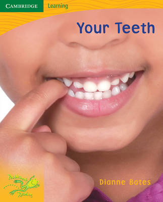 Pobblebonk Reading 4.8 Your Teeth by Dianne Bates