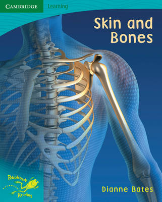 Pobblebonk Reading 5.9 Skin and Bones by Dianne Bates