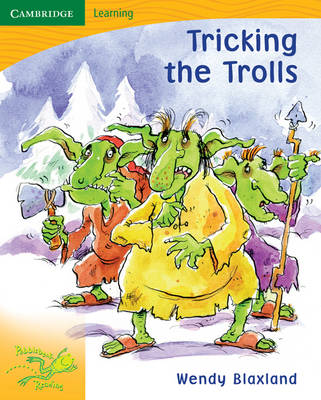 Pobblebonk Reading 4.5 Tricking the Trolls by Wendy Blaxland