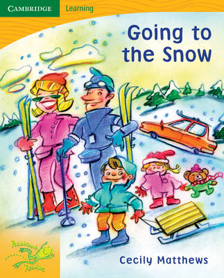 Pobblebonk Reading 4.7 Going to the Snow by Cecily Matthews