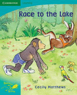 Pobblebonk Reading 5.6 Race to the Lake by Cecily Matthews