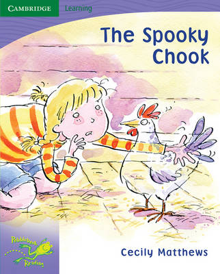 Pobblebonk Reading 6.4 The Spooky Chook by Cecily Matthews