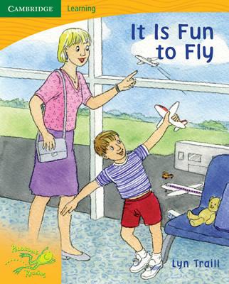Pobblebonk Reading 4.2 It's Fun to Fly by Lyn Traill