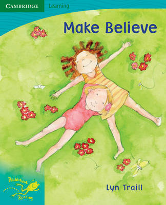 Pobblebonk Reading 5.7 Make Believe by Lyn Traill