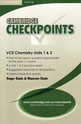 Cambridge Checkpoints VCE Chemistry Units 1 and 2 by Roger Slade