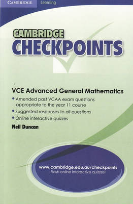 Cambridge Checkpoints VCE Advanced General Maths Units 1and 2 by Neil Duncan