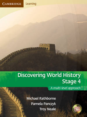 Discovering World History Stage 4 with Student CD-Rom A Multi-level Approach by Pamela Panczyk, Troy Neale, Michelle Schwarz, Michael Rathborne