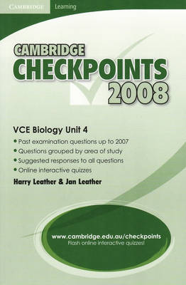 Cambridge Checkpoints VCE Biology Unit 4 2008 by Harry Leather, Jan Leather