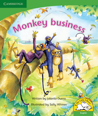 Little Library Life Skills: Monkey Business Reader by Jolanta Durno, James Durno