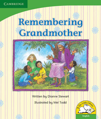 Little Library Life Skills: Remembering Grandmother Reader by Dianne Stewart
