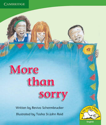 More than sorry : Gr R - 3: Reader by Reviva Schermbrucker