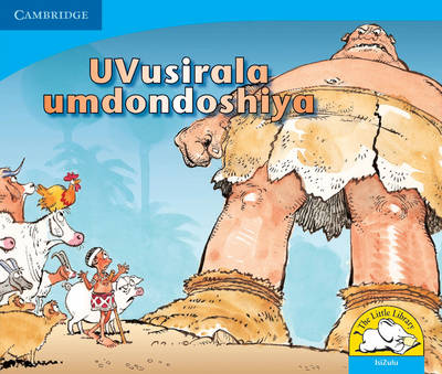 Vusirala the Giant Isizulu Version by Vuyokasi Matross, Cecelia Ntliziywana, Nodumo Mabece, Phumeze Mtati
