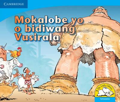 Mokalobe yo o bidiwang vusirala: Gr R - 3: Reader by Vuyokasi Matross, Cecilia Ntliziywana