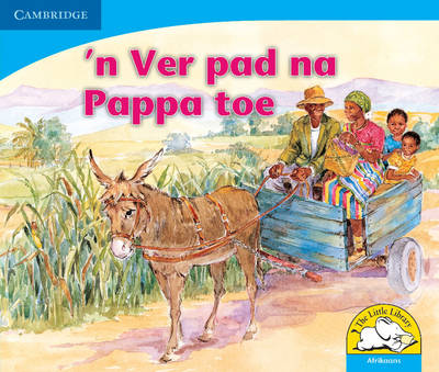 'n Ver pad na Baba toe by Sue Hepker