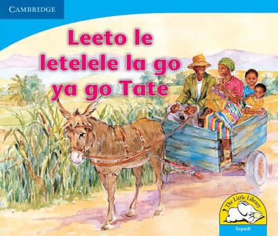 Leeto le letelele la go ya go tate: Gr R - 3: Reader by Sue Hepker