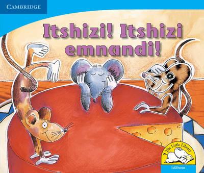 Itshizi! Itshizi emnandi! by Sue Hepker