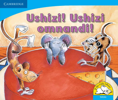 Cheese! Yummy Cheese! Isizulu Version by Sue Hepker