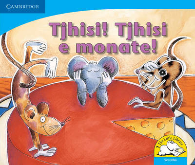 Cheese! Yummy Cheese! Sesotho Version by Sue Hepker