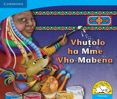 Little Library Numeracy: Mama Mabena's Magic Tshivenda Version by Dianne Hofmeyr