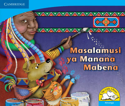 Little Library Numeracy: Mama Mabena's Magic Xitsonga Version by Dianne Hofmeyr