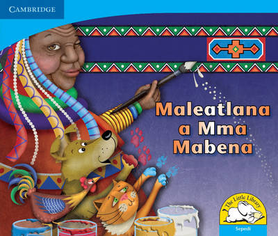 Little Library Numeracy: Mama Mabena's Magic Sepedi Version by Dianne Hofmeyr